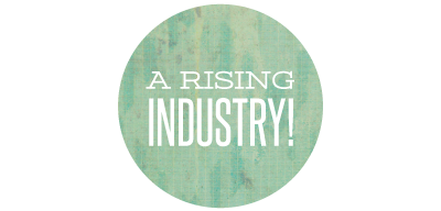 A rising industry